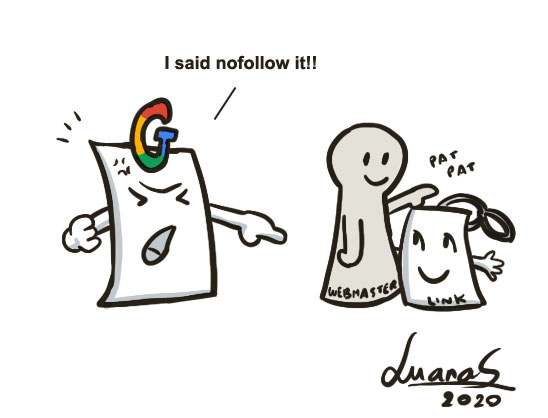 "illustration: Google shouts ""I said nofollow it!"" and webmaster doesn't care and pets a backlink"